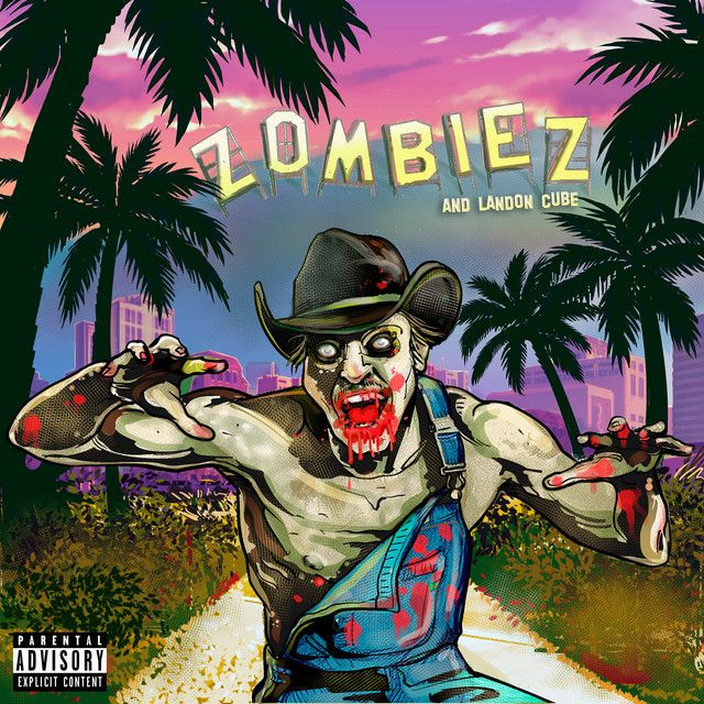 Zombiez (with Landon Cube)